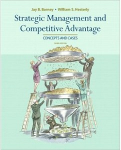 Test Bank for Strategic Management and Competitive Advantage, 3rd Edition: Jay Barney